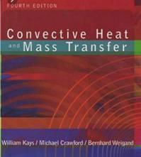 حل المسائل کتاب انتقال جرم و حرارت همرفتی ویلیام کایز William Kays