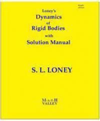 دانلود حل المسائل کتاب دینامیک اجسام صلب لونی Loney