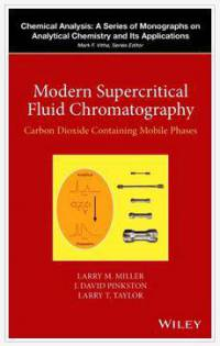 دانلود کتاب کروماتوگرافی سیال فوق بحرانی دی اکسید کربن حاوی فاز های متحرک