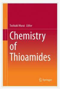 دانلود کتاب شیمی تیو آمید ها Toshiaki Murai