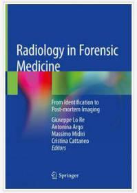 کتاب رادیولوژی در پزشکی قانونی از شناسایی تا تصویربرداری Giuseppe Re